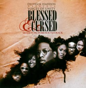 "Voices of Unity ""Blessed & Cursed"""