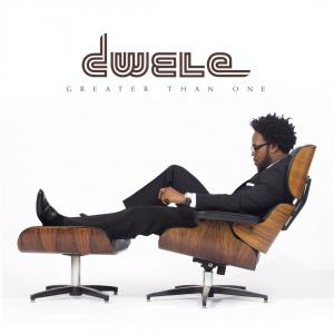 "Dwele ""Greater Than One"""